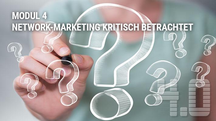 Modul 4 Network-Marketing kritisch betrachtet