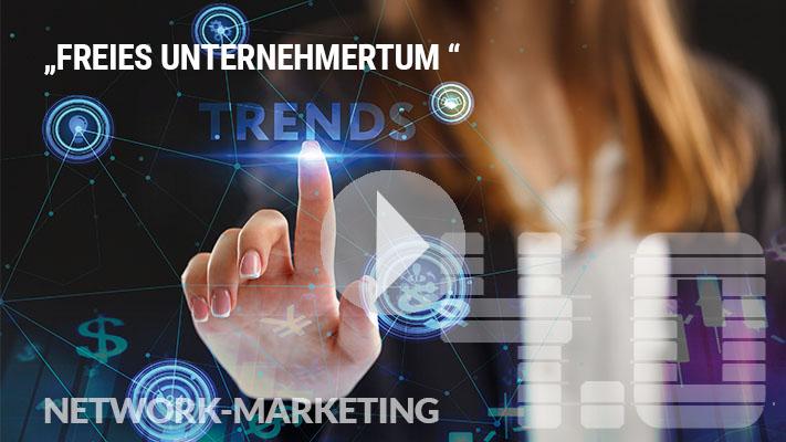 Network-Marketing 4.0 _freies Unternehmertum_digital